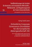 Einheitliche Corporate Governance-Grundsätze für die Europäische Aktiengesellschaft (SE)