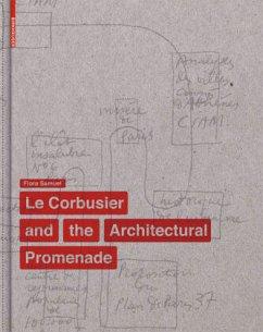 The Elements of Le Corbusier's Architectural Promenade - Samuel, Flora