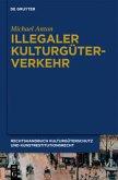 Illegaler Kulturgüterverkehr