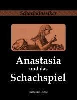 Anastasia und das Schachspiel - Heinse, Wilhelm