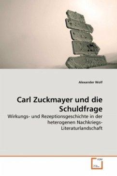 Carl Zuckmayer und die Schuldfrage