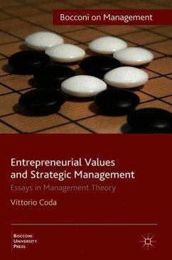 Entrepreneurial Values and Strategic Management: Essays in Management Theory - Coda, Vittorio