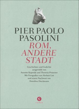 Rom, andere Stadt - Pasolini, Pier Paolo