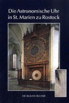 Die Astronomische Uhr in St. Marien zu Rostock