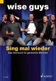 Sing mal wieder!, Chorpartitur