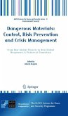 Dangerous Materials: Control, Risk Prevention and Crisis Management
