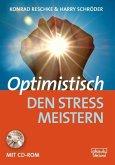Optimistisch den Stress meistern
