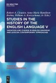 Studies in the History of the English Language V