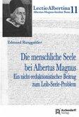 Die menschliche Seele bei Albertus Magnus