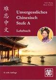 Unvergessliches Chinesisch, Stufe A. Lehrbuch