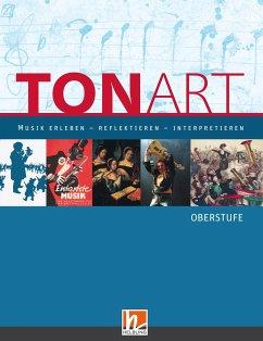 TONART. Schülerbuch (Regionalausgabe B)