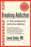 Breaking Addiction