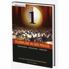 Filmmusik in der Praxis, m. Audio-CD