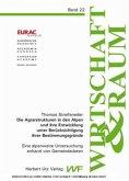 Die Agrarstrukturen in den Alpen und ihre Entwicklung unter Berücksichtigung ihrer Bestimmungsgründe