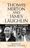 Thomas Merton and James Laughlin: Selected Letters