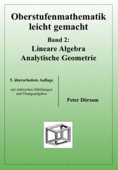 Oberstufenmathematik leicht gemacht 2 Bd.2 - Dörsam, Peter Dörsam, Peter