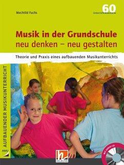 Musik in der Grundschule neu denken - neu gesta...