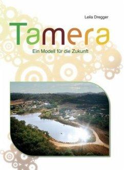 Tamera - Dregger, Leila