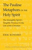 The Pauline Metaphors of the Holy Spirit