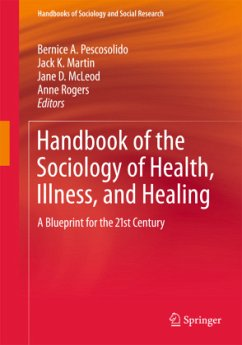 Handbook of the Sociology of Health, Illness, and Healing