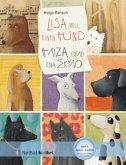 Lisa will einen Hund, Deutsch-Griechisch\H AIZA OEAEI ENA EKYAO