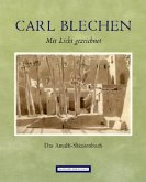 Carl Blechen. Mit Licht gezeichnet