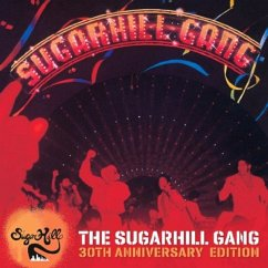 The Sugarhill Gang-30th Anniversary Edition