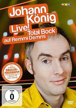 Johann König Live! - Total Bock auf Remmi Demmi (+ Audio-CD) - König,Johann