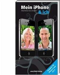 Mein iPhone & ich - Krimmer, Michael; Ochsenkühn, Simone