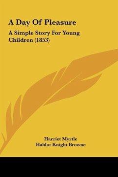 A Day Of Pleasure - Myrtle, Harriet
