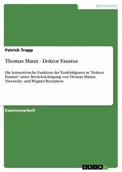 Thomas Mann - Doktor Faustus - Trapp, Patrick