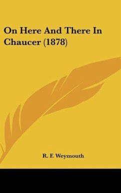 On Here And There In Chaucer (1878)
