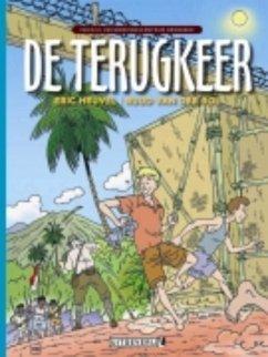 De terugkeer - Heuvel, E.; Heuvel, Eric; Rol, R. Van Der; Rol, Ruud Van Der