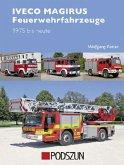 Iveco Magirus Feuerwehrfahrzeuge 1975 bis heute
