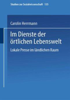 Im Dienste der örtlichen Lebenswelt - Herrmann, Carolin
