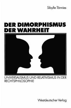 Der Dimorphismus der Wahrheit - Tönnies, Sibylle