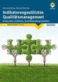 Indikatorengestütztes Qualitätsmanagement