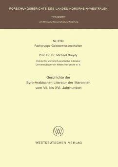 Geschichte der Syro-Arabischen Literatur der Maroniten vom VII. bis XVI. Jahrhundert - Breydy, Michael