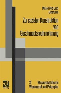 Zur sozialen Konstruktion von Geschmackswahrnehmung - Borg-Laufs, Michael; Duda, Lothar