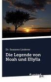 Die Legende von Noah und Ellylla