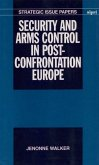 Security and Arms Control in Post-Confrontation Europe