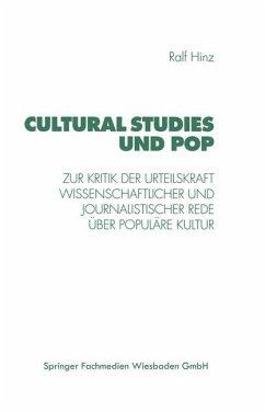 Cultural Studies und Pop - Hinz, Ralf