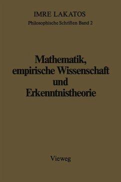 Mathematik, empirische Wissenschaft und Erkenntnistheorie - Lakatos, Imre