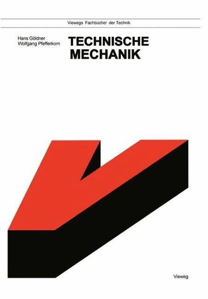Technische mechanik von hans g ldner wolfgang pfefferkorn for Technische mechanik grundlagen pdf