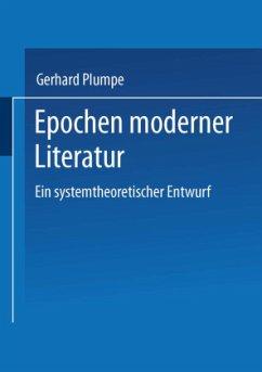 Epochen moderner Literatur - Plumpe, Gerhard