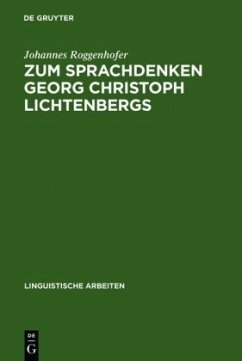 Zum Sprachdenken Georg Christoph Lichtenbergs