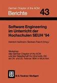 Software Engineering im Unterricht der Hochschulen SEUH '94