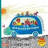 Maxi Pixi 308: Der blaue Autobus