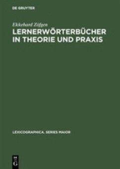 Lernerwörterbücher in Theorie und Praxis