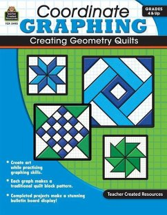 Coordinate Graphing: Creating Geometry Quilts, Grades 4 & Up - Mathers, Marci